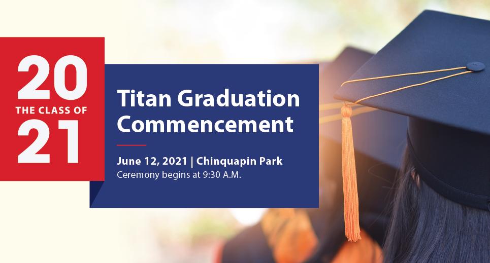 Celebrate The Titans Class of 2021: Watch Graduation Live
