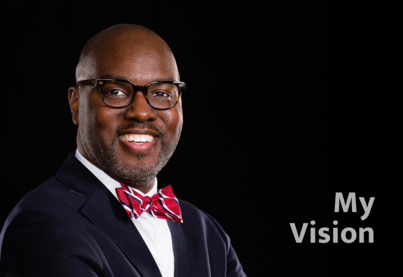 Dr. Gregory C. Hutchings, Jr. - My Vision