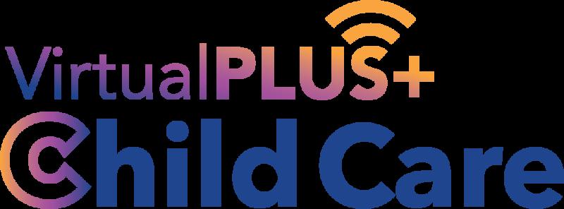 Virtual PLUS+ Child Care