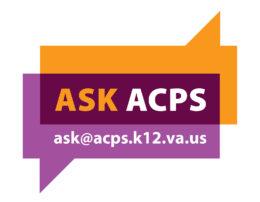 Ask ACPS: ask@acps.k12.va.us