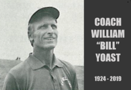 "Coach William ""Bill"" Yoast 1924-2019"