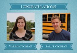 Congratulations! Valedictorian and Salutatorian