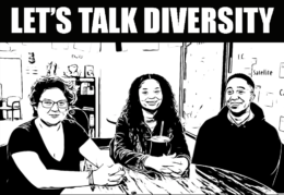 """black and white of three students that says """"let's talk diversity"""""""